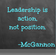 Leadership is action not a position